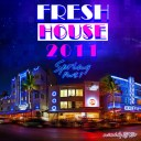 DJ Kix - Fresh House Spring 2011 Part.1 - Miami Session