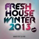 DJ Kix – Fresh House Winter 2013 Part.1