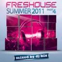 DJ Kix - Fresh House Summer 2011 Part.4