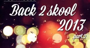 DJ Kix - Fresh House Back 2 Skool 2013 Part.2