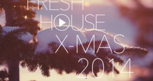 DJ Kix - Fresh House X-Mas 2014 Part.1