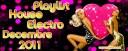 Playlist House Electro Decembre 2011