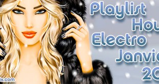 Playlist House Electro Janvier 2013