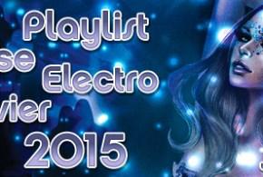 Playlist House Electro Janvier 2015