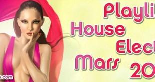 Playlist House Electro Mars 2013