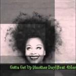 Jill Scott – Gotta Get Up Another Day