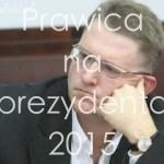 Prawica na prezydenta 2015 – Grzegorz Braun