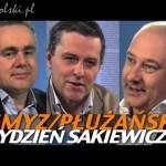 Tydzień Sakiewicza przed wyborami – Gmyz, Płużański