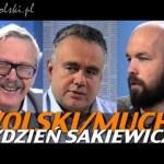 Tydzień Sakiewicza – Wolski, Mucha