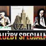 Służby specjalne w Polsce cz. II – Witold Gadowski