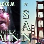 Grzegorz Braun w San Francisco, CA