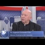Ks. Zygmunt Ostrowski o Miłosierdziu Bożym