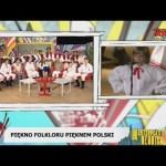 Piękno folkloru – pięknem Polski
