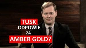 Czy Tusk odpowie za Amber Gold?