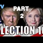 Election'16 Clinton vs Trump (cz. 2)