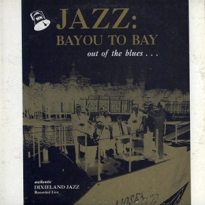 Jazz: Bayou to the Bay