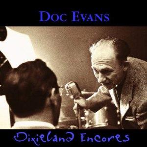 Doc Evans Dixieland Encores