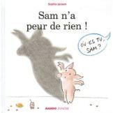 Jansem-Sophie-Sam-N-a-Peur-De-Rien-Livre-893746775_ML