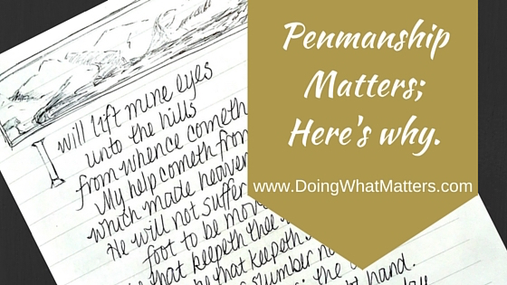 Penmanship Matters; Here's Why.