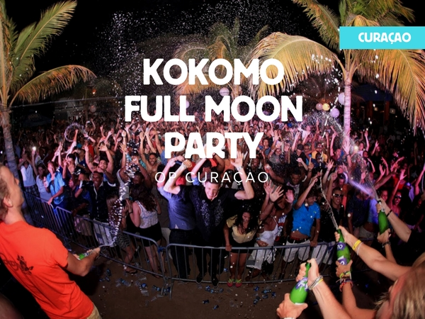 Vakantie tips: Kokomo Full Moon party op Curacao
