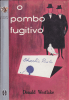 Portugal: The Fugitive Pigeon (1967)