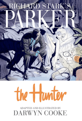 Darwyn Cooke's First Parker GN (Hardcover) (2012)