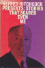 Alfred Hitchcock Presents: Stories That Scared Even Me (1967)