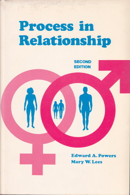 Process in Relationship (Textbook) (2nd Ed. 1976)