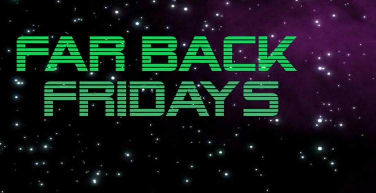 Far Back Fridays Slider