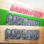 don't rain deck, don't rain skateboarding, skateboarding, skate uk, Back and Forth Printing, Screen printed skateboard, Deck ,Skate Deck, Fresh whip, Sick skateboard