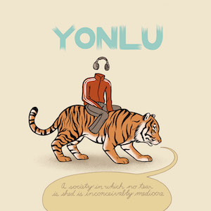Yoñlu - A Society In Which No Tear Is Shed Is Inconceivably Mediocre… (2009)
