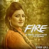 Fire Lyrics Anmol Gagan Maan | Video Song