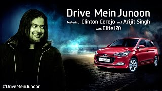Drive Mein Junoon New TVC Ad Song - Hyundai Elite i20 | Arijit Singh | Full Mp3 & Mp4 Download