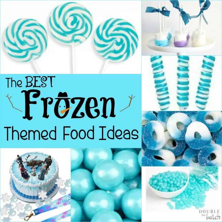 Best Frozen Party Food The Best Frozen Themed Food