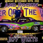 JB's Pick for Racer of the Week November 30th:  Jeff Weets!