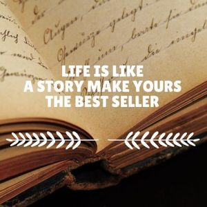 278319-life-is-like-a-story-make-yours-the-best-seller