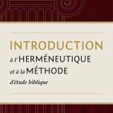 New Book Announcement: Introduction à l'herméneutique et à la méthode d'étude biblique