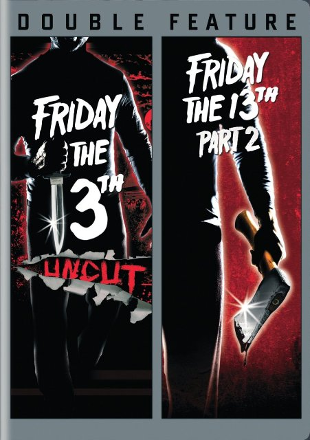Friday the 13th Part I  Friday the 13th Part II