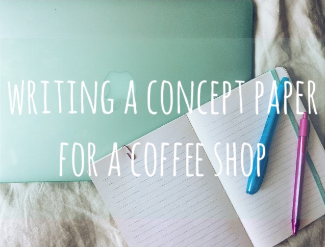 Writing a Concept Paper for a Coffee Shop