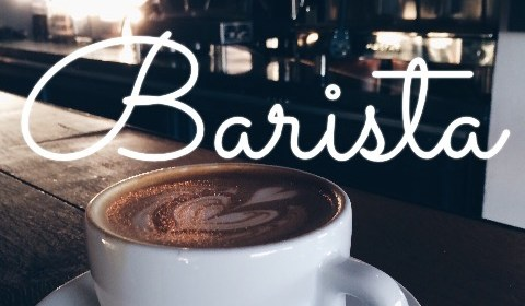 Becoming A Barista with No Experience: 5 Top Key Traits