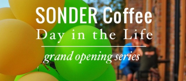 SONDER Coffee Grand Opening