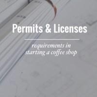 Coffee Shop Permits & Licenses