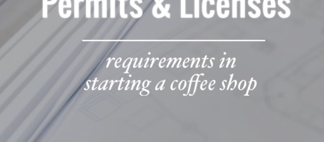 Coffee Shop Permits & Licenses