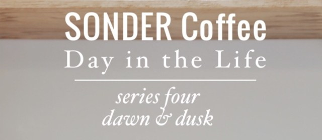 SONDER Day In The Life: Series 4 Dawn & Dusk