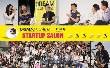 HKU DreamCatchers X PMQ : Startup Salon – Highlights