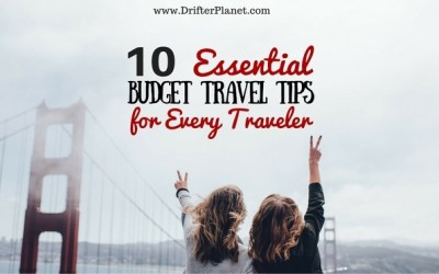 10 Essential Budget Travel Tips for Every Traveler