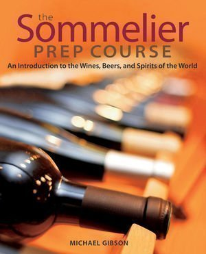 sommelier prep course Book Review: The Sommelier Prep Course