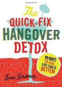 quick fix hangover detox Book Review: The Quick Fix Hangover Detox