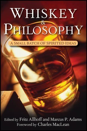 whiskey and philosophy Book Review: Whiskey & Philosophy