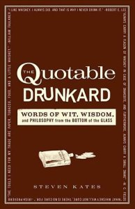 quotable drunkard 194x300 Book Review: The Quotable Drunkard